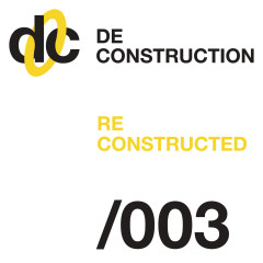 Deconstruction Reconstructed 003 - Various Artists