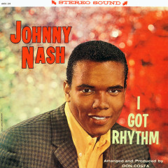 I Got Rhythm - Johnny Nash