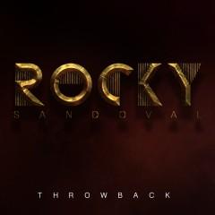 Throwback - Rocky Sandoval