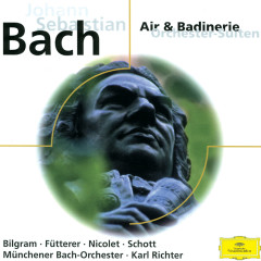 Bach: Orchestral Suite No.2 In B Minor BWV 1067 - Aurèle Nicolet, Hedwig Bilgram, Ulrike Schott, Iwona Fütterer, Karl Richter