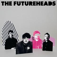 The Futureheads - UK Formats - The Futureheads