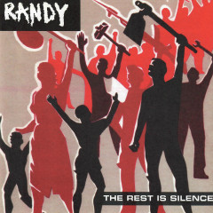 The Rest Is Silence - Randy