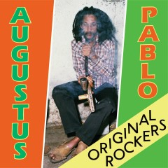 Original Rockers - Augustus Pablo