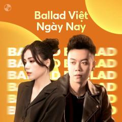 Ballad Việt Ngày Nay - Đinh Tùng Huy, Hương Ly, Đình Dũng, Khải Đăng