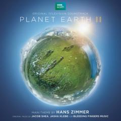 Planet Earth II (Original Television Soundtrack) - Hans Zimmer, Jacob Shea, Jasha Klebe