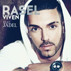 Viven (feat. Jadel) - Rasel