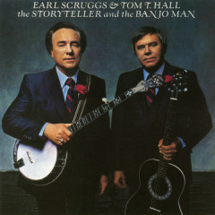 The Storyteller and the Banjo Man - Earl Scruggs,Tom T. Hall