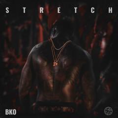 Stretch - BKO