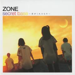 secret base Kimigakuretamono - ZONE