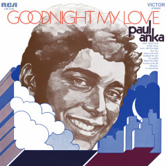 Goodnight My Love - Paul Anka
