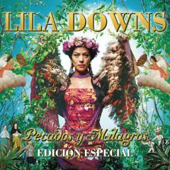 Pecados Y Milagros - Lila Downs