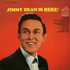 Jimmy Dean is Here! - Jimmy Dean