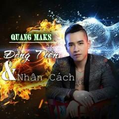 Đồng Tiền Và Nhân Cách (Single) - Quang Mask