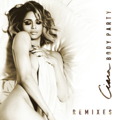 Body Party - Remixes - Ciara
