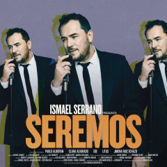 Seremos - Ismael Serrano