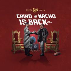 Chino & Nacho Is Back - Nacho, Chyno Miranda