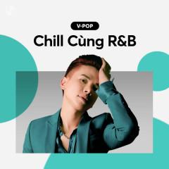 Chill Cùng R&B