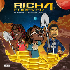 Rich Forever 4 - Rich The Kid, Famous Dex, Jay Critch