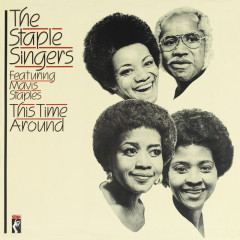 This Time Around - The Staple Singers