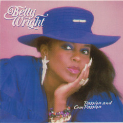 Passion and Compassion - Betty Wright