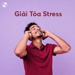 Giải Tỏa Stress - Various Artists
