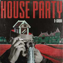 House Party (Extended Mix) - D-Groov