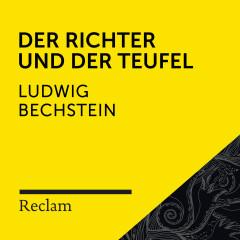 Bechstein: Der Richter und der Teufel (Reclam Hörbuch) - Reclam Hörbücher, Matthias Wiebalck, Ludwig Bechstein