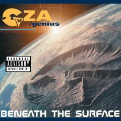 Beneath The Surface - GZA/Genius