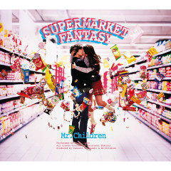 Supermarket Fantasy - Mr.Children