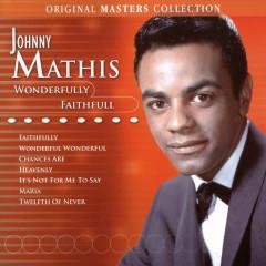 Wonderfully Faithful - Johnny Mathis