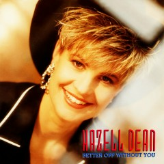 Better Off Without You - Hazell Dean