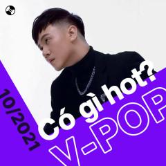 V-Pop Tháng 10/2021 Có Gì Hot?