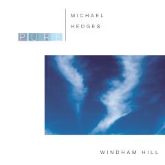 Pure Michael Hedges - Michael Hedges