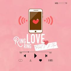 Ring Ring Love (feat. RubyV) - Xám, RubyV