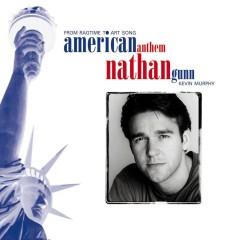American Anthem - Nathan Gunn, Kevin Murphy