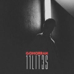 Gomorrah (Single) - 11 LIT3S