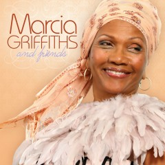 Marcia Griffiths and Friends - Marcia Griffiths