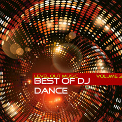 Level Out Music: Best of Dj Dance, Vol. 3 - Various Artists