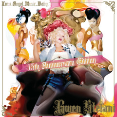 Love Angel Music Baby - 15th Anniversary Edition - Gwen Stefani