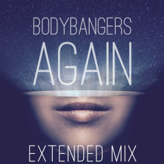 Again (Extended Mix) - Bodybangers
