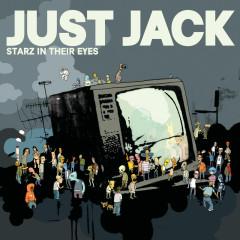 Starz In Their Eyes - Just Jack