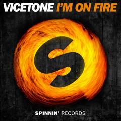 I'm on Fire - Vicetone
