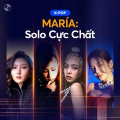 MARÍA: Solo Cực Chất - Various Artists