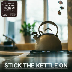 Stick The Kettle On (Single)