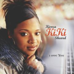 I Owe You - Kierra Sheard