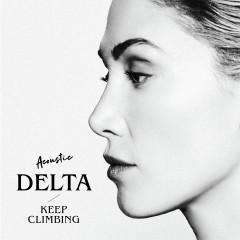 Keep Climbing (Acoustic) - Delta Goodrem