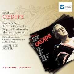 Enescu: Oedipe - Lawrence Foster