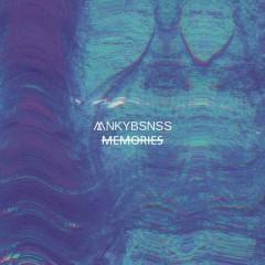 Memories - MNKYBSNSS