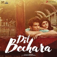 Dil Bechara (Original Motion Picture Soundtrack) - A.R. Rahman