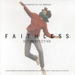 Outrospective (Reperspective The Remixes) - Faithless